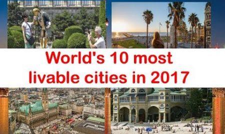 10 thành phố đáng sống nhất thế giới năm 2017
