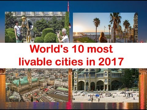 10 most livable cities 2017